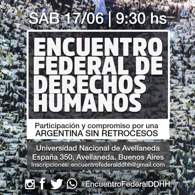 <p>El 17 de junio se realizará en la UNDAV el Encuentro Federal de Derechos Humanos</p>